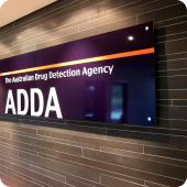 The Australian Drug Detection Agency internal signage on all wall types with only quality fittings and fixtures